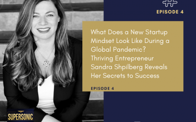 Ep 4: Thriving Entrepreneur Sandra Shpilberg Reveals Her Secrets to Success