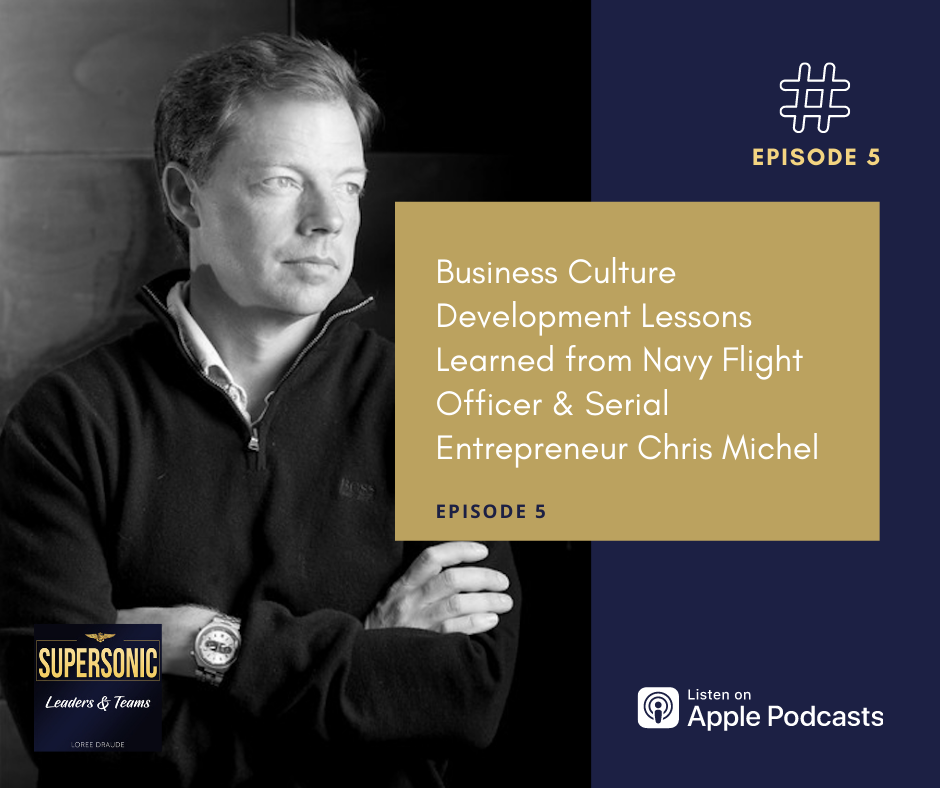 Business Culture Development Lessons Learned from Navy Flight Officer